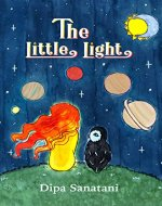 The Little Light: A Story of Reincarnation and the Crazy Cosmic Family (The Guardians of the Lore Book 1) - Book Cover
