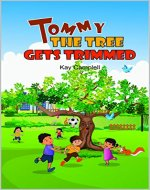 Tommy the Tree Gets Trimmed - Book Cover