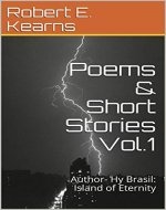 Poems & Short Stories Vol.1: Author- Hy Brasil: Island of Eternity - Book Cover