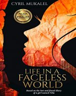 Life in a Faceless World: Based on the lost and found diary of a girl named Nila - Book Cover