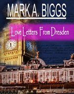 Love Letters From Dresden - Book Cover