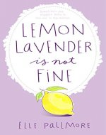Lemon Lavender Is Not Fine - Book Cover