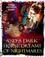 And a Dark Horse Dreamt of Nightmares - Book Cover