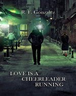 Love is a Cheerleader Running - Book Cover