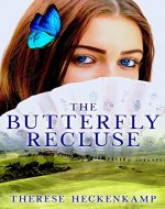 The Butterfly Recluse (Contemporary Christian Romance) - Book Cover