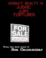 Verdict Realty #1: Judge. Jury. Torturer. Extreme Horror - Book Cover