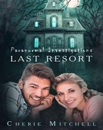 Last Resort: Paranormal Investigations - Book Cover