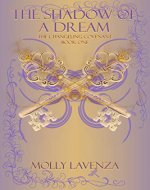 The Shadow of a Dream (The Changeling Covenant Book 1) - Book Cover