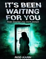 It's Been Waiting for You (Where Evil Lies Book 1) - Book Cover