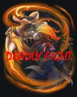 Deadly Fight - Book Cover
