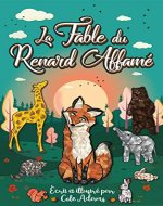 La Fable du Renard Affamé (Les Fables Qui Riment t. 1) (French Edition) - Book Cover