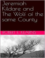 Jeremiah Kildare and The Wolf of the same County - Book Cover