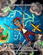 Geronimo Jim: A Childrens Pirate-Treasure Adventure (The Longfellow Adventures Book 3) - Book Cover