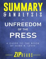 Summary & Analysis of Unfreedom of the Press: A Guide to the Book by Mark R. Levin - Book Cover