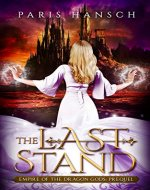 The Last Stand (Empire of the Dragon Gods Book 0) - Book Cover