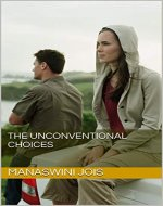 The Unconventional Choices - Book Cover