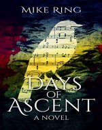 Days of Ascent: A Novel - Book Cover