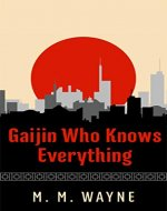 Gaijin Who Knows Everything - Book Cover