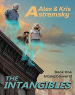 The  Intangibles (The Intangibleworld Series Book 1) - Book Cover