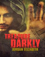 Treasure Darkly (Treasure Chronicles Book 1) - Book Cover