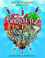 Dorothy in the Land of Monsters (Oz ReVamped Book 1) - Book Cover