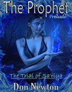 The Prophet - Prelude: The Trial of Sa'riya - Book Cover