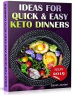 Ideas for Quick and Easy Keto Dinners - Book Cover