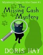 The Missing Cash Mystery (Mystery Cats on the Case Book 1) - Book Cover