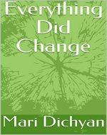 Everything Did Change: Love Poetry for Men and Women. - Book Cover