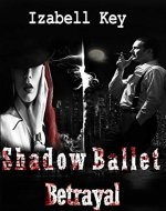 Shadow Ballet: Betrayal - Book Cover