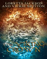 The Viking Crown: A Victorian Historical Gothic Tale of Archaeology, Romance and Suspense - Book Cover