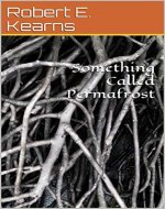 Something Called Permafrost - Book Cover
