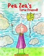 Pea Zea's Time Friend (Pea Zea's A Winner) - Book Cover
