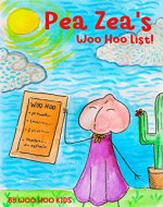 Pea Zea's Woo Hoo List (Pea Zea's A Winner!) - Book Cover