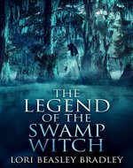 The Legend Of The Swamp Witch - Book Cover