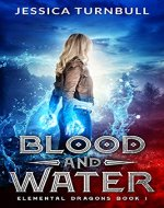 Elemental Dragons Book 1: Blood and Water - Book Cover