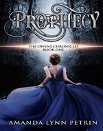 Prophecy (The Owens Chronicles Book 1) - Book Cover