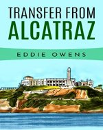 TRANSFER FROM ALCATRAZ - Book Cover