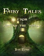 Fairy Tales: From Around the World (Fairy Tale Book, Bedtime Stories for Kids ages 6-12) - Book Cover