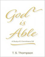 God is Able: A Study of 2 Corinthians 9:8 - Book Cover