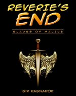 Reverie's End: Blades of Malice - Book Cover