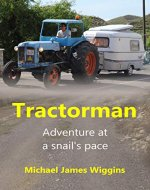 Tractorman: Adventure at a Snail's Pace - Book Cover