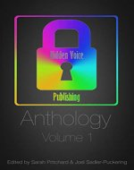 Hidden Voice Publishing Anthology: Volume 1 - Book Cover