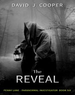 The Reveal (Penny Lane, Paranormal Investigator Book 6) - Book Cover