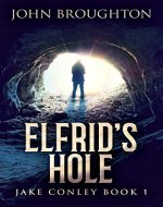 Elfrid's Hole (Jake Conley Book 1) - Book Cover
