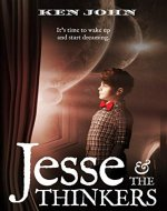 Jesse & The Thinkers (Jesse & Jake Book 1) - Book Cover