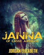 Janna of Castle Ambrose (The Serpent Riders Book 1) - Book Cover