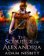 The Scourge of Alexandria (A Tale of Dawn and Dusk Book 1) - Book Cover