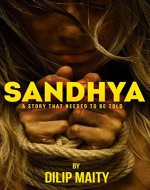 Sandhya: A story that needed to be told. (The Seven Kinds Book 2) - Book Cover
