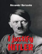 I justify Hitler - Book Cover